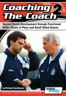 Coaching The Coach 2 - Soccer Functional Practices