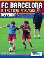 FC Barcelona: A Tactical Analysis - Defending Book