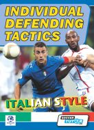 Individual Defending Tactics - Soccer Italian Style Academy Training Program DVD