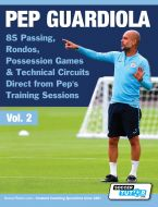 Pep Guardiola - 85 Passing, Rondos, Possession Games & Technical Circuits Direct from Pep's Training Sessions