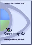 Soccer eyeQ Developing Vision & Awareness Vol. 2 Digital Video