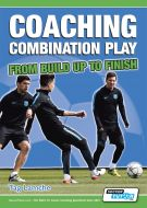 Coaching Combination Play From Build Up to Finish