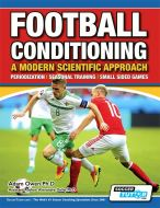 Football Conditioning: A Modern Scientific Approach - Periodization | Seasonal Training | Small Sided Games