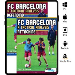 FC Barcelona: A Tactical Analysis - Attacking and Defending Book Set Combo SAVE 20% - eBook Only