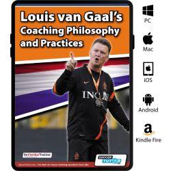 Louis van Gaal's Coaching Philosophy and Practices eBook