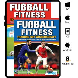 Fussball Fitness Training Mit Wissenschaft: Fitnesstraining - Schnelligkeit & Agilität - Periodisierung - Saisonales Training - Small Sided Game - eBook Only