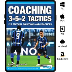 Coaching 3-5-2 Tactics - 125 Tactical Solutions and Practices - eBook Only