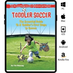 Toddler Soccer - The Essential Guide for Coaching 2-6 Years - eBook