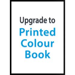 Upgrade to Full COLOUR Paperback Printed Books