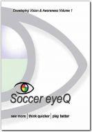 Soccer eyeQ Developing Vision & Awareness Vol. 1 Digital Video