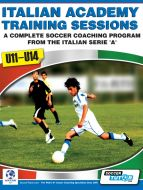 Italian Academy Training Sessions Book for U11-14